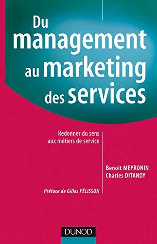 9782100506781: Du management au marketing des services (French Edition)