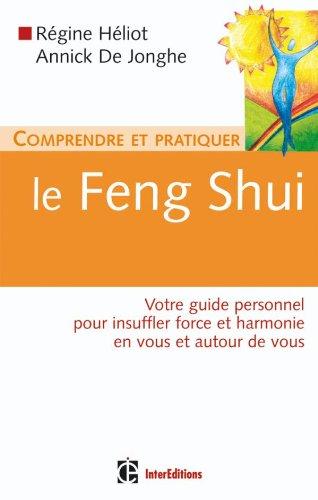9782100506828: Comprendre et pratiquer le Feng Shui (French Edition)