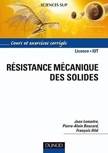 RESISTANCE MECANIQUE DES SOLIDES - MATERIAUX ET: BOUCAR HILD LEMAITRE