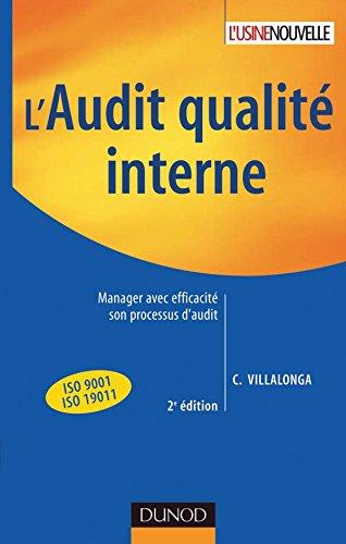 9782100507528: L'audit qualité interne - 2ème édition - Manager avec efficacité son processus d'audit (Fonctions de l'entreprise)