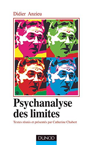 Psychanalyse des limites (French Edition) (2100507532) by [???]