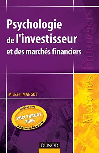 9782100507689: Psychologie de l'investisseur et des marchés financiers
