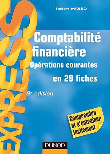 9782100507870: Comptabilité financière : Opérations courantes en 29 fiches