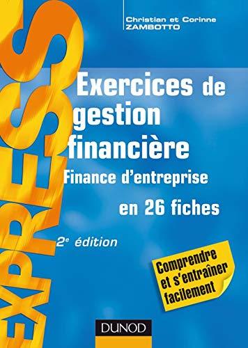9782100507894: Exos, Tome : Exercices de gestion financière : Finance d'entreprise
