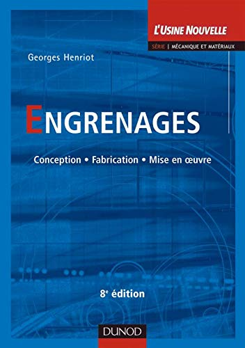 9782100508570: Engrenages : Conception, fabrication, mise en oeuvre