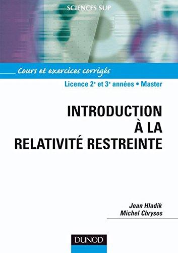 9782100508594: Introduction à la relativité restreinte - Cours et exercices corrigés (Sciences Sup)