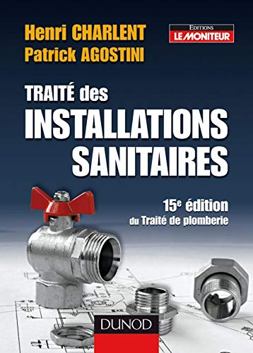 9782100509744: Traite des installations sanitaires (French Edition)