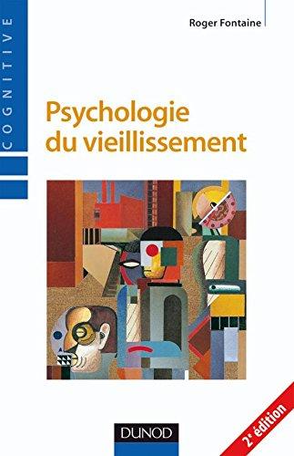 9782100510009: Psychologie du vieillissement - 2ème édition
