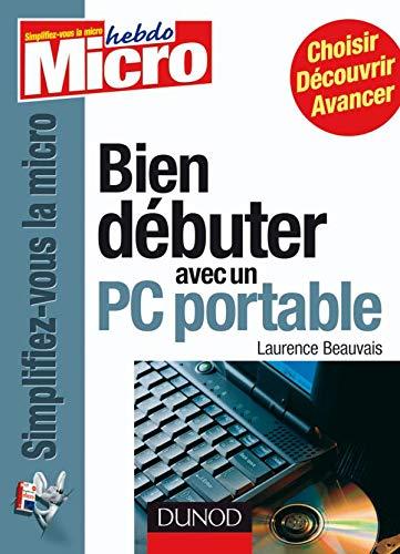 9782100510139: Bien débuter avec un PC portable