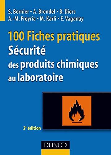 9782100510245: S�curit� des produits chimiques au laboratoire : 100 fiches pratiques