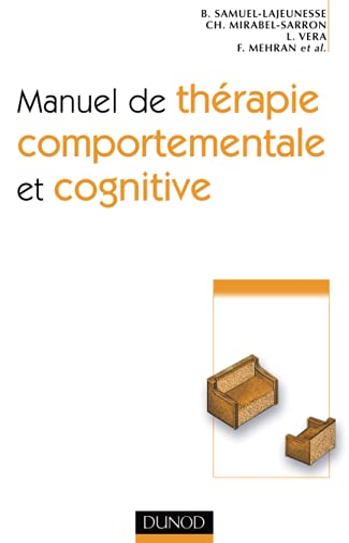 9782100511303: Manuel de thérapie comportementale et cognitive
