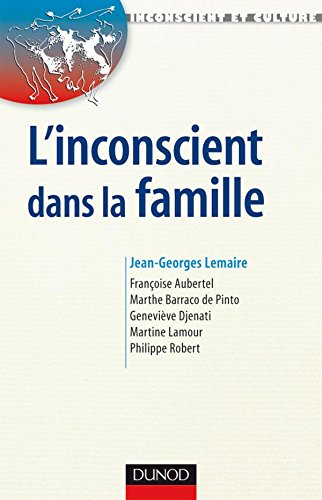9782100511341: L'inconscient dans la famille : Approches en th�rapies familiales psychanalytiques