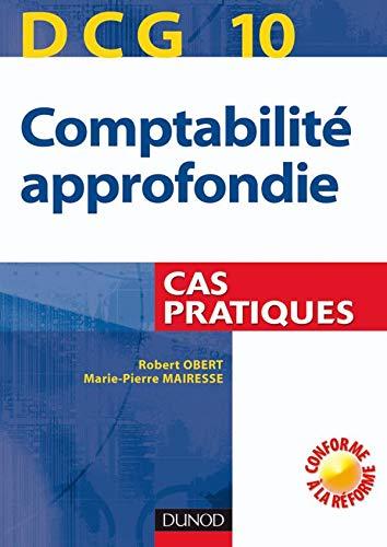 9782100513109: Comptabilité approfondie DCG10 : Cas pratiques