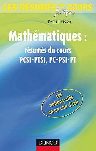 9782100513338: Mathématiques : résumés du cours PCSI-PTSI, PC-PSI-PT