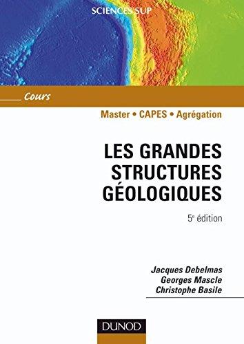 9782100513598: Les grandes structures géologiques