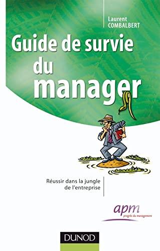 9782100513604: Guide de survie du manager (French Edition)