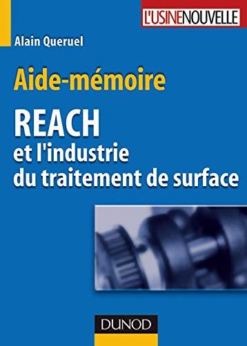9782100514250: Aide-mémoire REACH et l'industrie du traitement de surface (French Edition)