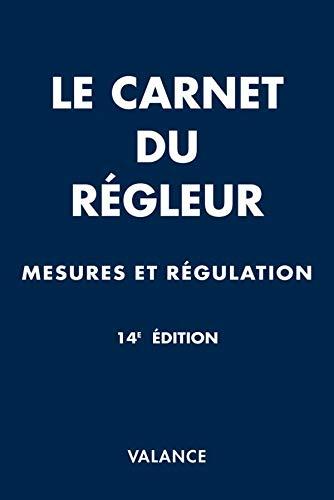 9782100515127: Le carnet du régleur : Mesures - régulation (1Cédérom)