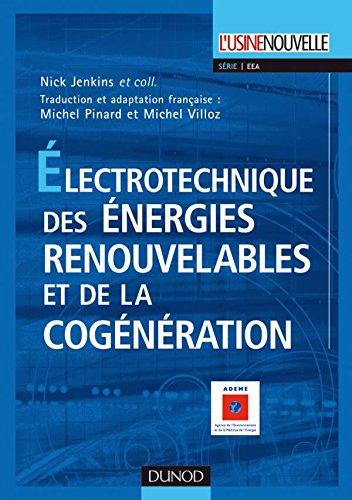 9782100515448: Electrotechnique des énergies renouvelables et de la cogénération
