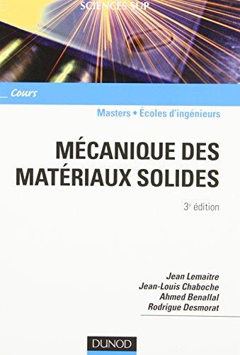 Mécanique des matériaux solides - 3ème édition: Jean Lemaitre; Jean-Louis