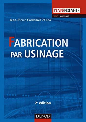 9782100516261: Fabrication par usinage