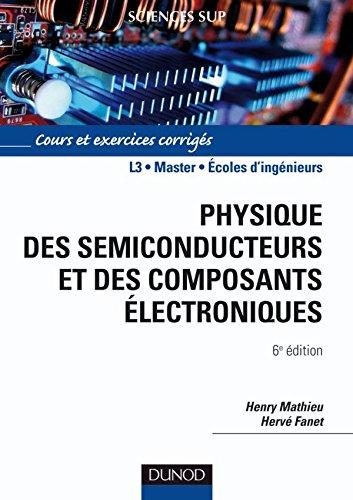 9782100516438: Physique des semiconducteurs et des composants électroniques : Cours et exercices corrigés