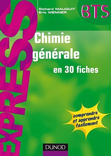 9782100516551: Chimie g�n�rale en 30 fiches