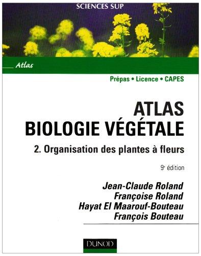 9782100517251: Biologie végétale : Tome 2, Organisation des plantes à fls