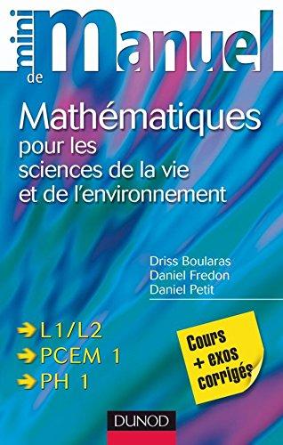 9782100517831: Mini manuel de Mathématiques pour les sciences de la vie et de l'environnement