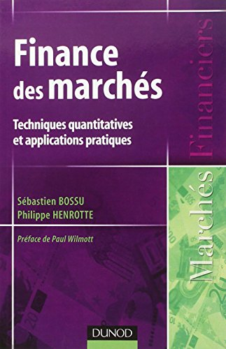 Finance des march?s : Techniques quantitatives et: Bossu, S?bastien and