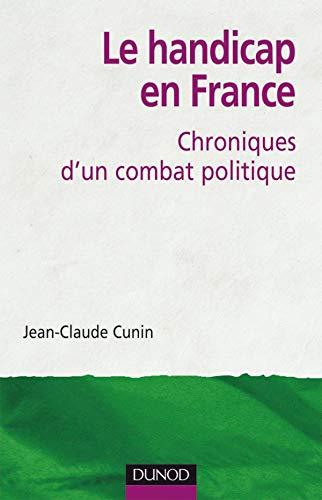 9782100518500: Le handicap en France : Chroniques d'un combat politique