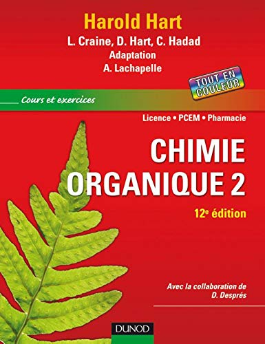 9782100519859: Chimie organique : Tome 2