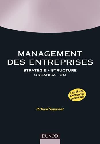 9782100520497: Management des entreprises : Stratégie, structure, organisation