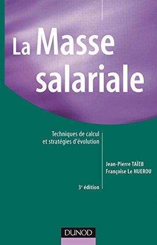9782100520619: La Masse salariale : Techniques de calcul et stratégies d'évolution
