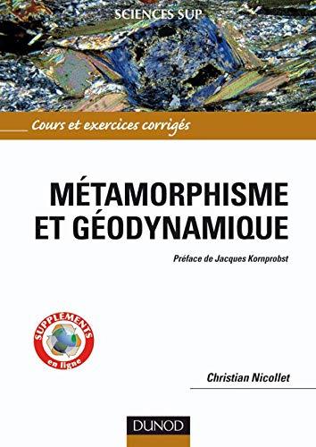 9782100522682: Métamorphisme et géodynamique : Cours et exercices corrigés