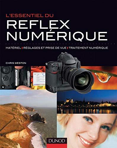 L'essentiel du reflex numérique (French Edition): Weston, Chris