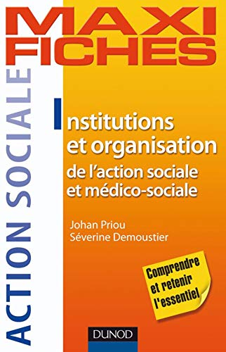 9782100523863: Institutions et organisation de l'action sociale et m�dico-sociale
