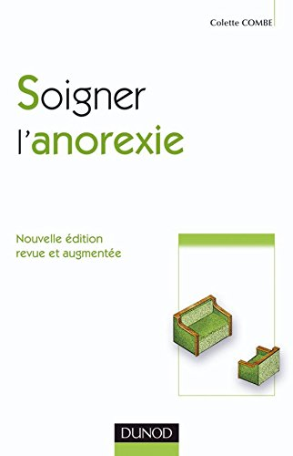 9782100527526: Soigner l'anorexie (French Edition)