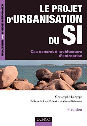 Le projet d'urbanisation du SI : Cas: Longépé, Christophe