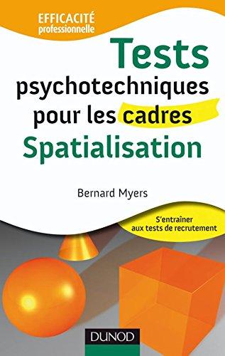 9782100529490: Tests psychotechniques pour les cadres spatialisation