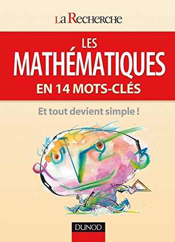9782100530403: Les mathématiques en 14 mots-clés