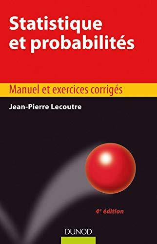 9782100533039: Statistique et probabilités : Manuel et exercices corrigés