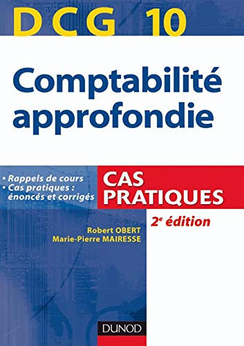 9782100533183: DCG 10 Comptabilite approfondie (French Edition)