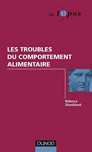 9782100533954: Les troubles du comportement alimentaire (French Edition)