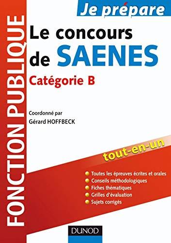 9782100534142: Le concours de SAENES : Catégorie B, Fonction publique