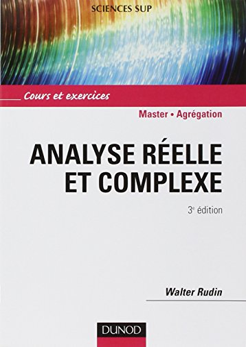 9782100534470: Analyse réelle et complexe : Cours et exercices