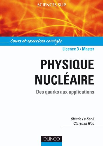9782100534517: Physique nucléaire (French Edition)
