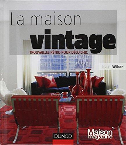 9782100535316: La Maison Vintage (French Edition)