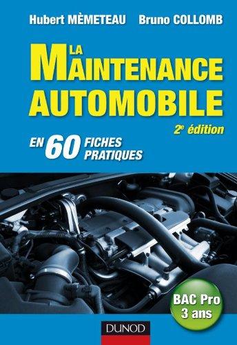 9782100540150: La maintenance automobile - 2e édition - en 60 fiches pratiques