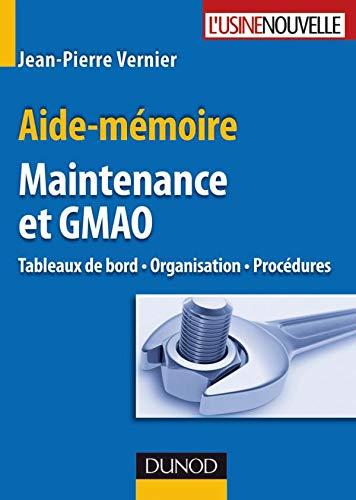 9782100540167: Maintenance et GMAO : Tableaux de bord, organisation et procédures